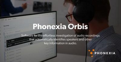 Phonexia Orbis – Revolutionary Software for Audio Investigation
